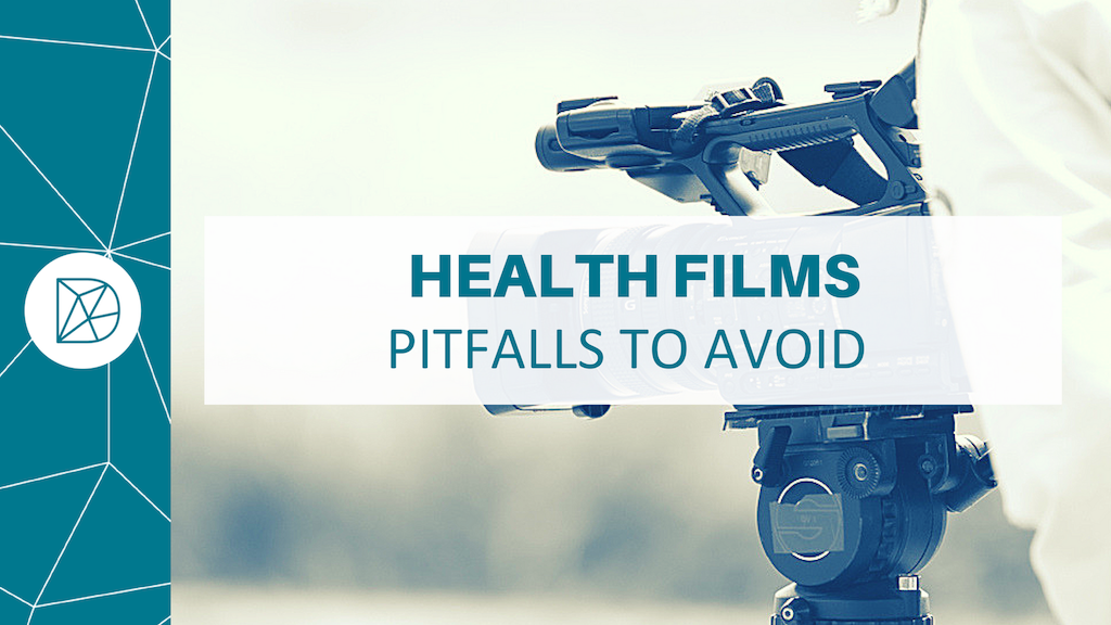 Health films: Pitfalls to avoid if you want to tell your stories Differently