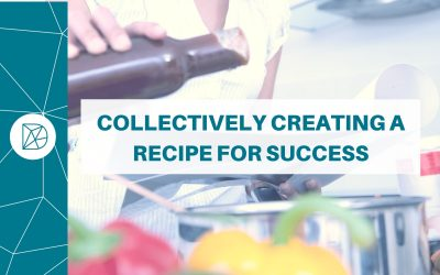 Collectively creating a recipe for success