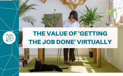 The value of 'getting the job done' virtually