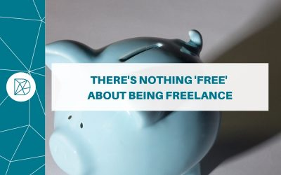 "There's nothing ""free"" about being freelance"
