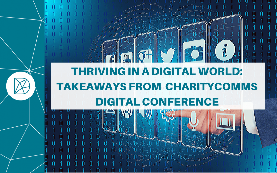 Thriving in a digital world: Takeaways from CharityComm's digital conference