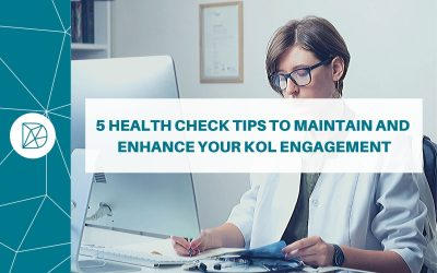 5 'health check' tips to maintain – and enhance – your KOL engagement